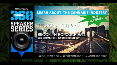 Source360 The Business Opportunities & Regulation Of The Cannabis Industry @Brooklyn Borough Hall Thursday August 10, 2017