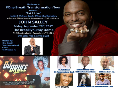 """The Power In One Breath Transformation Tour Presents """"EAT TO LIVE"""" @ The Brooklyn Stuy Dome Friday September 29, 2017"""